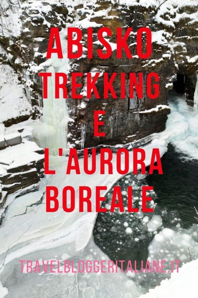 Trekking e aurora boreale a Abisko
