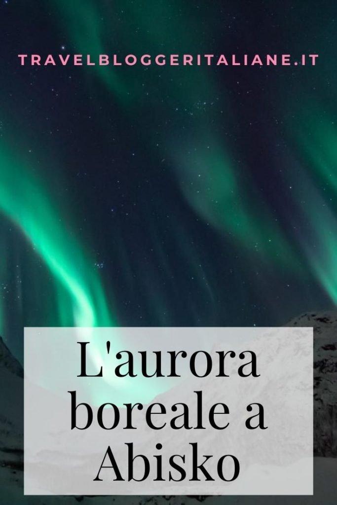 Luci dell'aurora boreale a Abisko