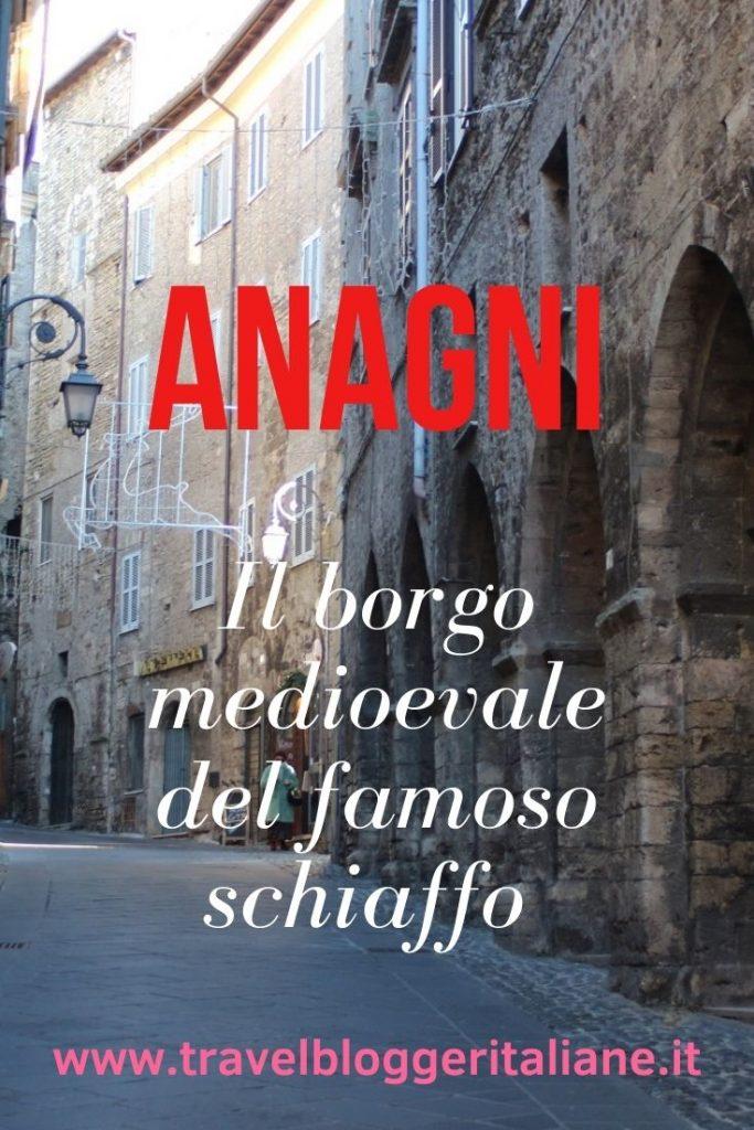 Anagni, il borgo medioevale del famoso schiaffo