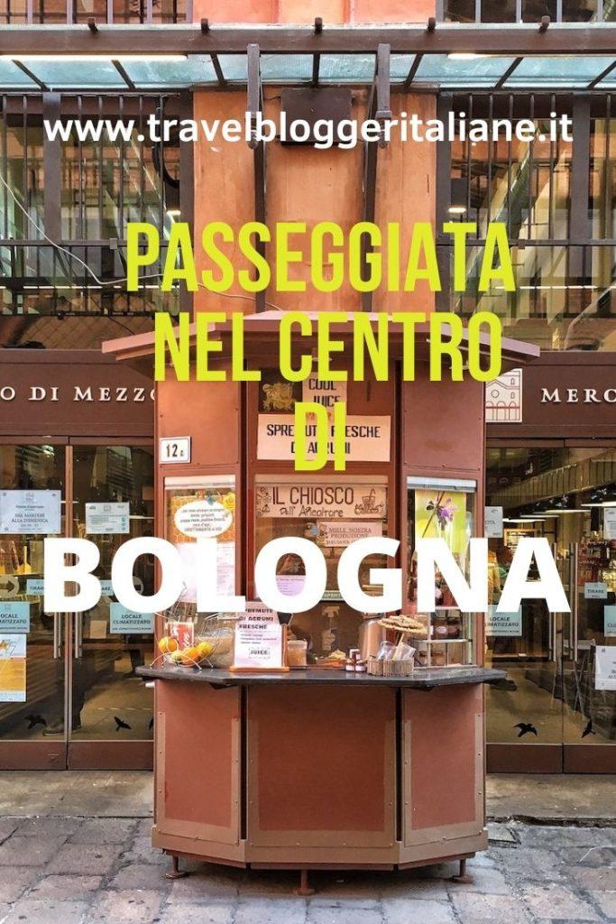 Bologna: passeggiando nel cuore della città
