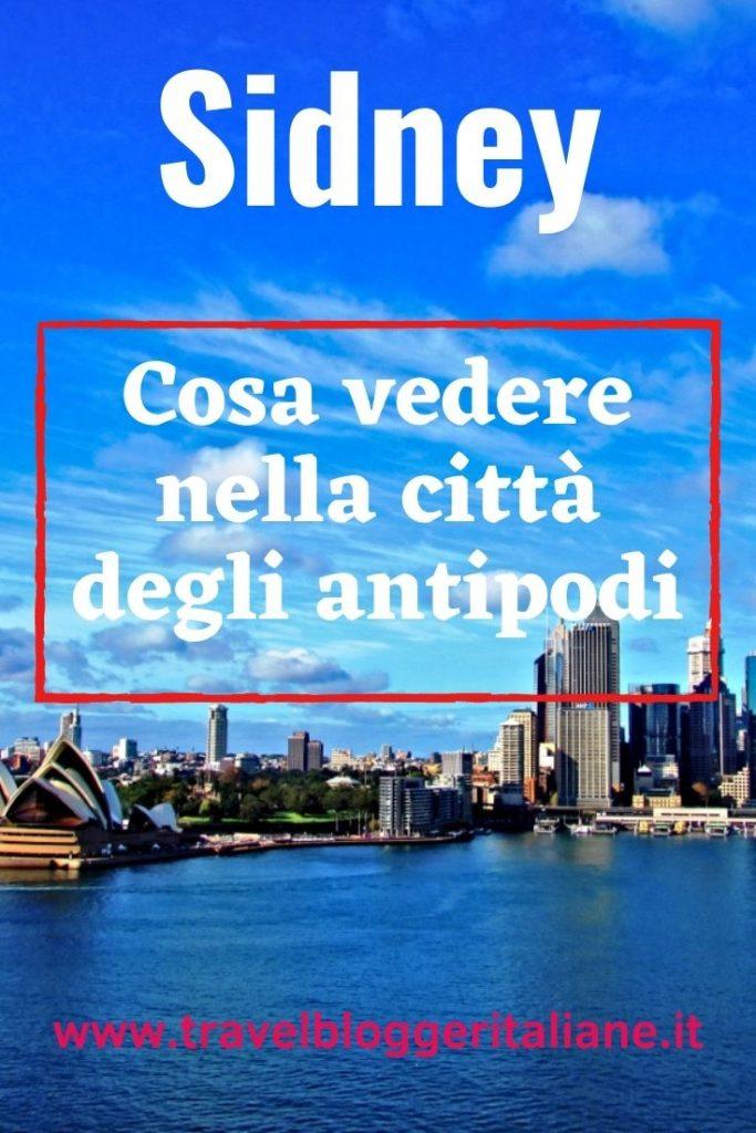 Sidney. Australia: la città perfetta degli antipodi