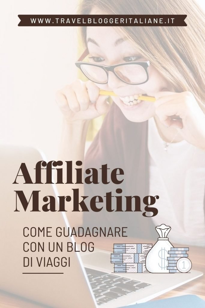 Affiliate marketing: come guadagnare con un blog