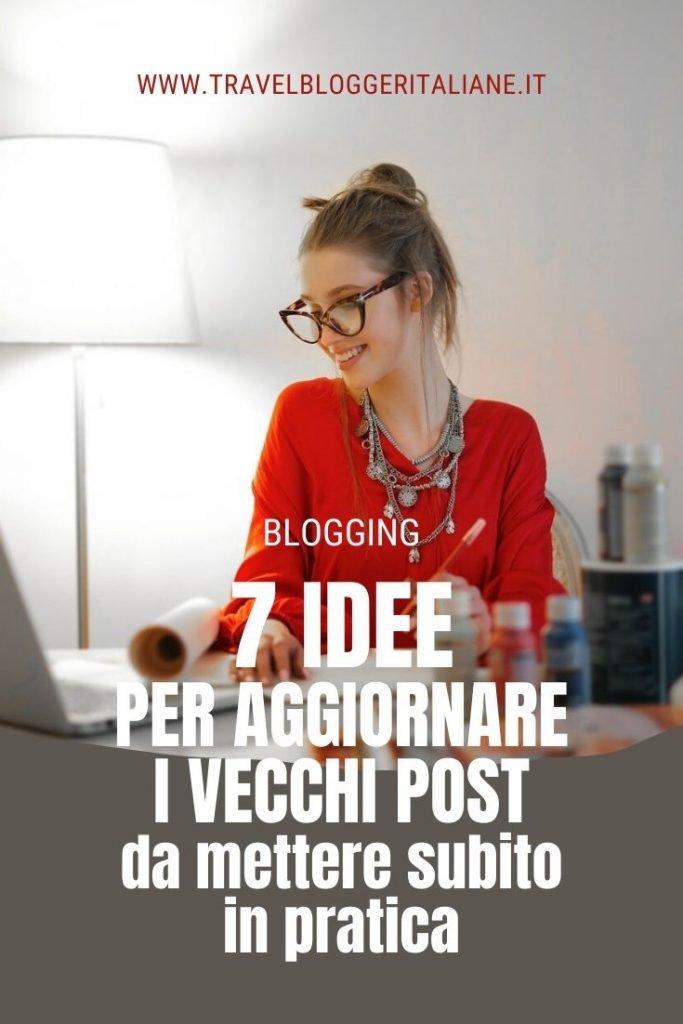 Blogging: 7 idee per aggiornare i vecchi post da mettere subito in pratica