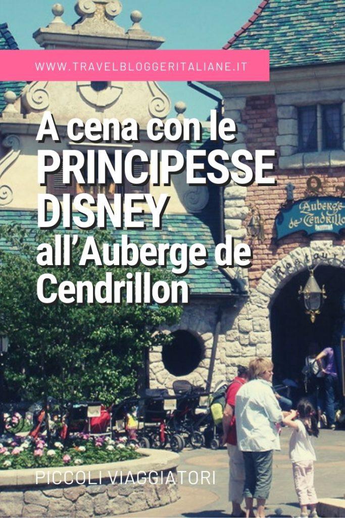 Piccoli viaggiatori: a cena con le principesse Disney all'Auberge de Cendrillon a Disneyland Paris