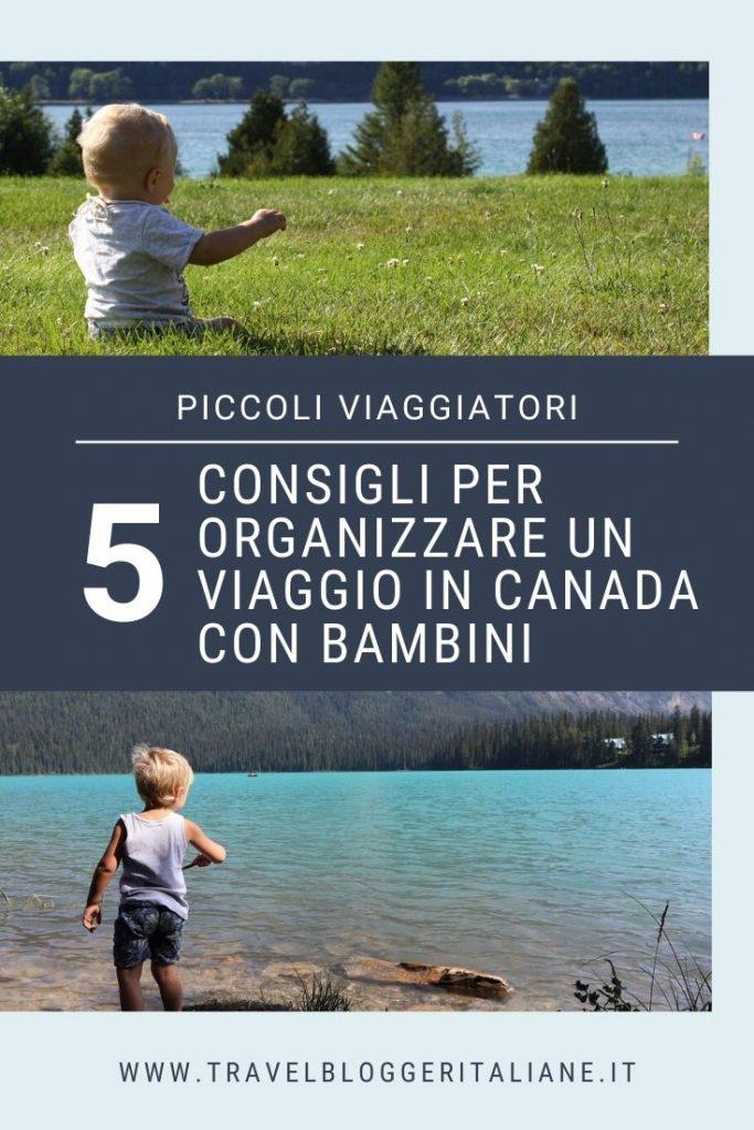 5 consigli per organizzare un viaggio in Canada con bambini