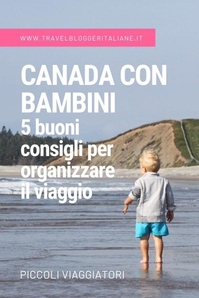 Canada con bambini: 5 buoni consigli per organizzare il viaggio
