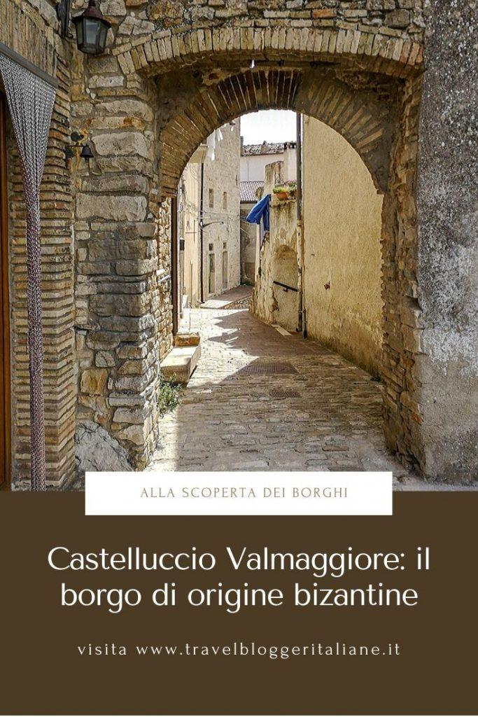 Castelluccio Valmaggiore borgo di origine bizantina
