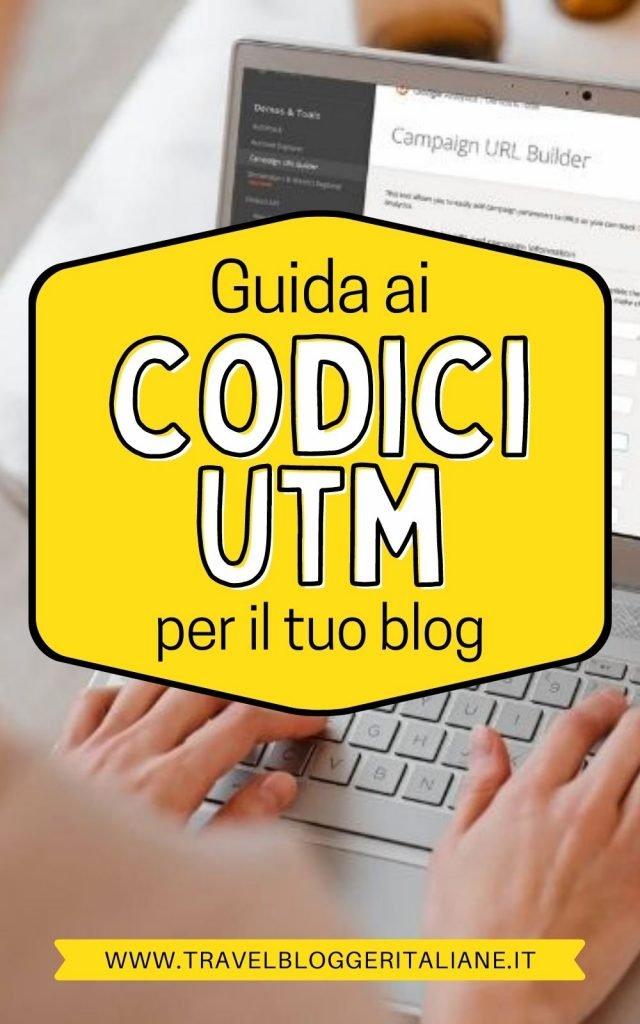 Codici UTM: cosa sono e a cosa servono per il tuo blog