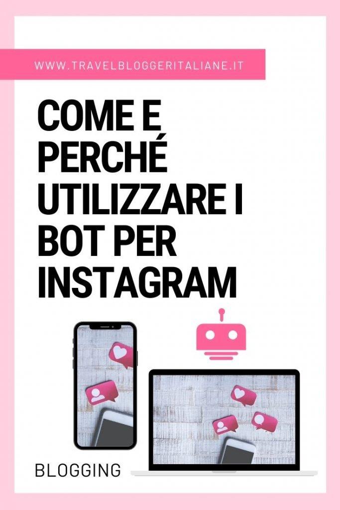 Come e perché utilizzare i bot per Instagram