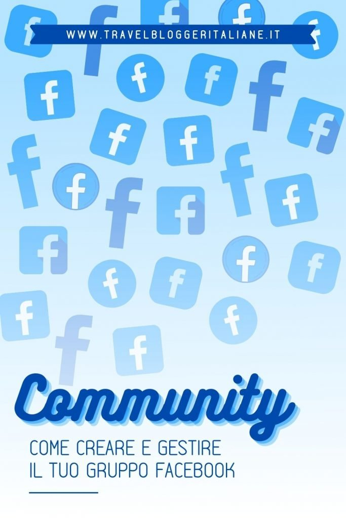 Community: come creare e gestire il tuo gruppo Facebook