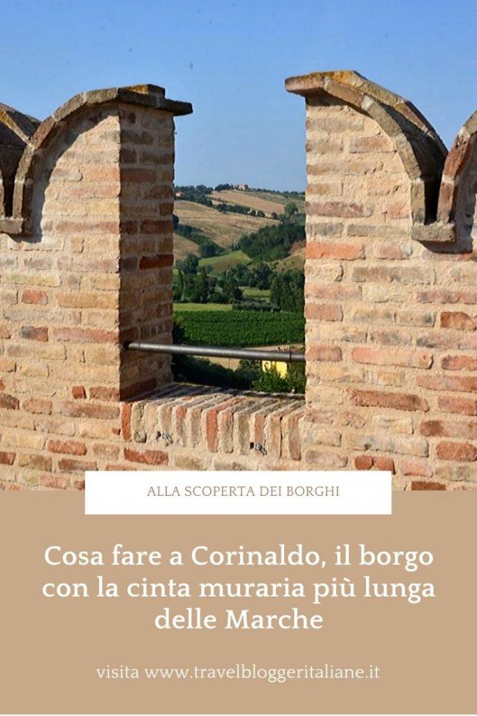 Cosa fare a Corinaldo, il borgo con la cinta muraria più lunga delle Marche