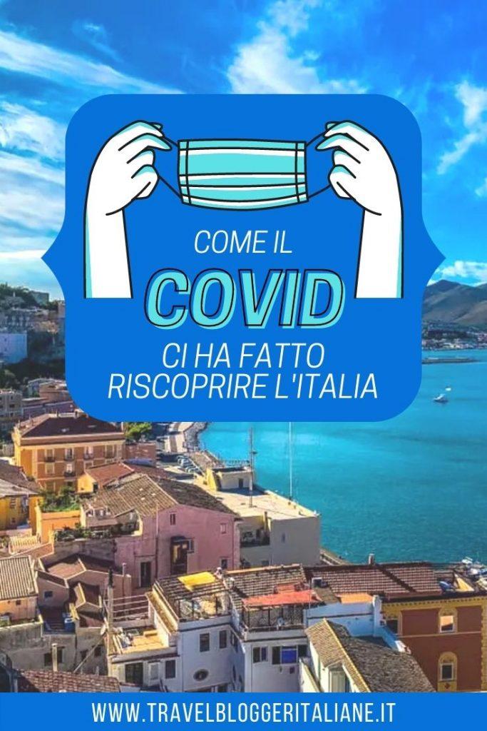 Come il Covid ha fatto riscoprire l'Italia agli italiani