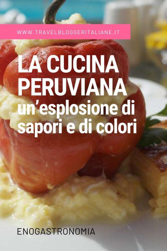 La cucina peruviana: un'esplosione di sapori e di colori