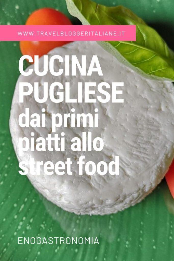 Enogastronomia: la cucina pugliese dai primi piatti allo street food