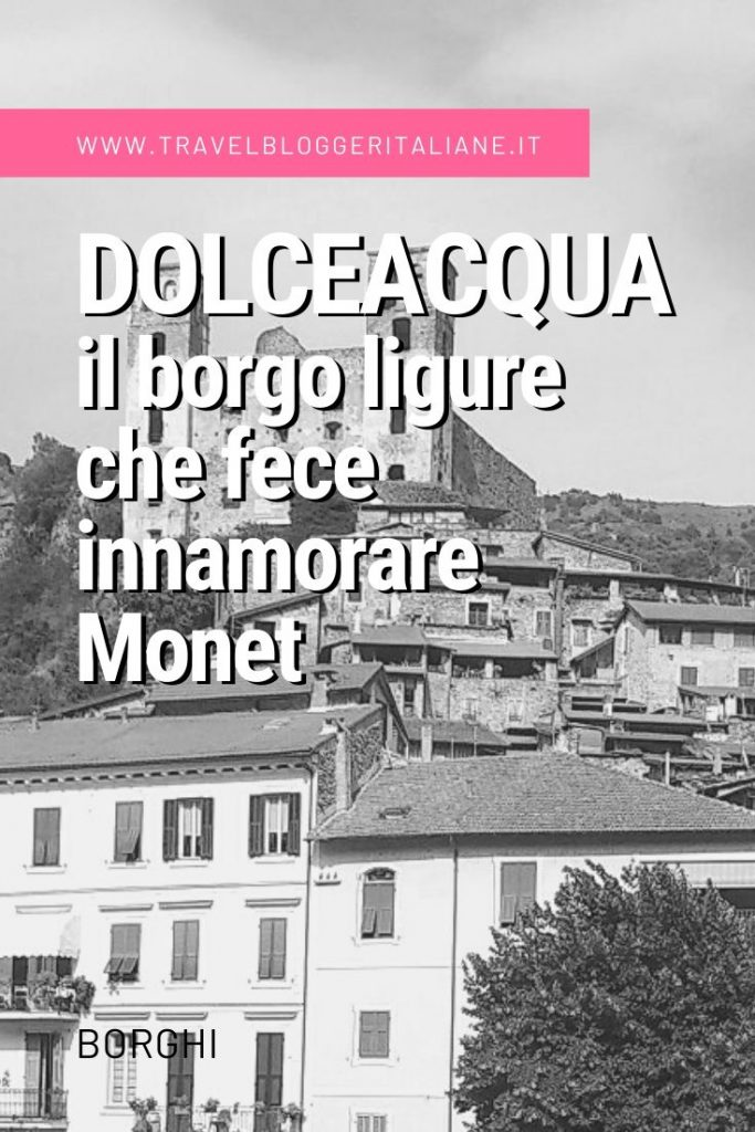 Dolceacqua, il borgo ligure che fece innamorare Monet