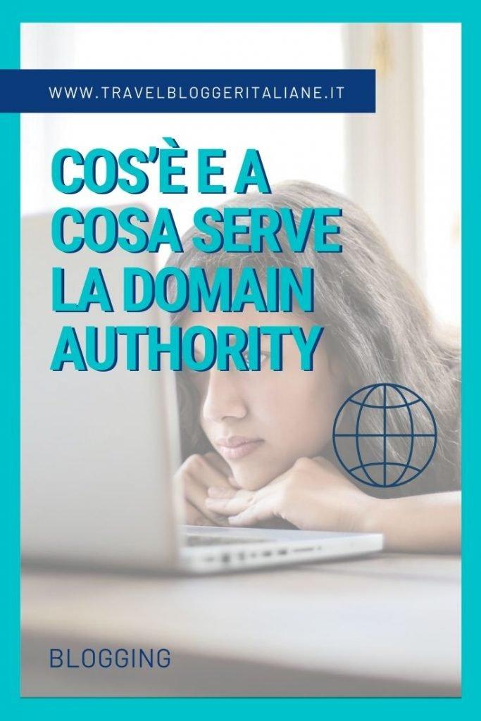 Cos'è e a cosa serve la Domain Authority per i blogger