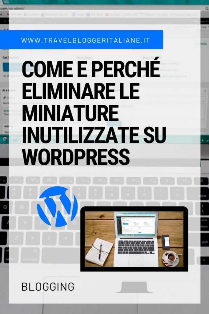 Come e perché eliminare le miniature inutilizzate su WordPress