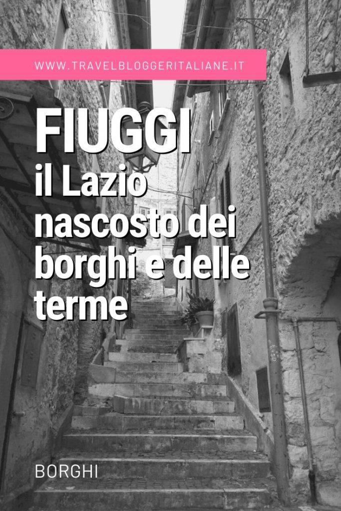 Fiuggi, il Lazio nascosto dei borghi e delle terme