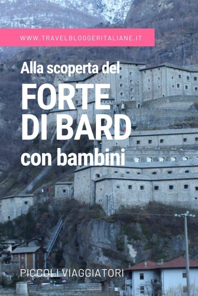 Piccoli viaggiatori: alla scoperta del Forte di Bard con bambini