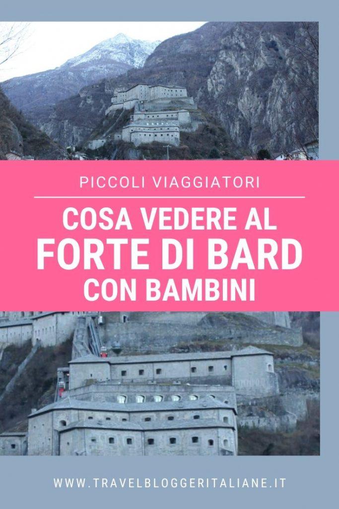 Piccoli viaggiatori: cosa vedere al Forte di Bard con bambini
