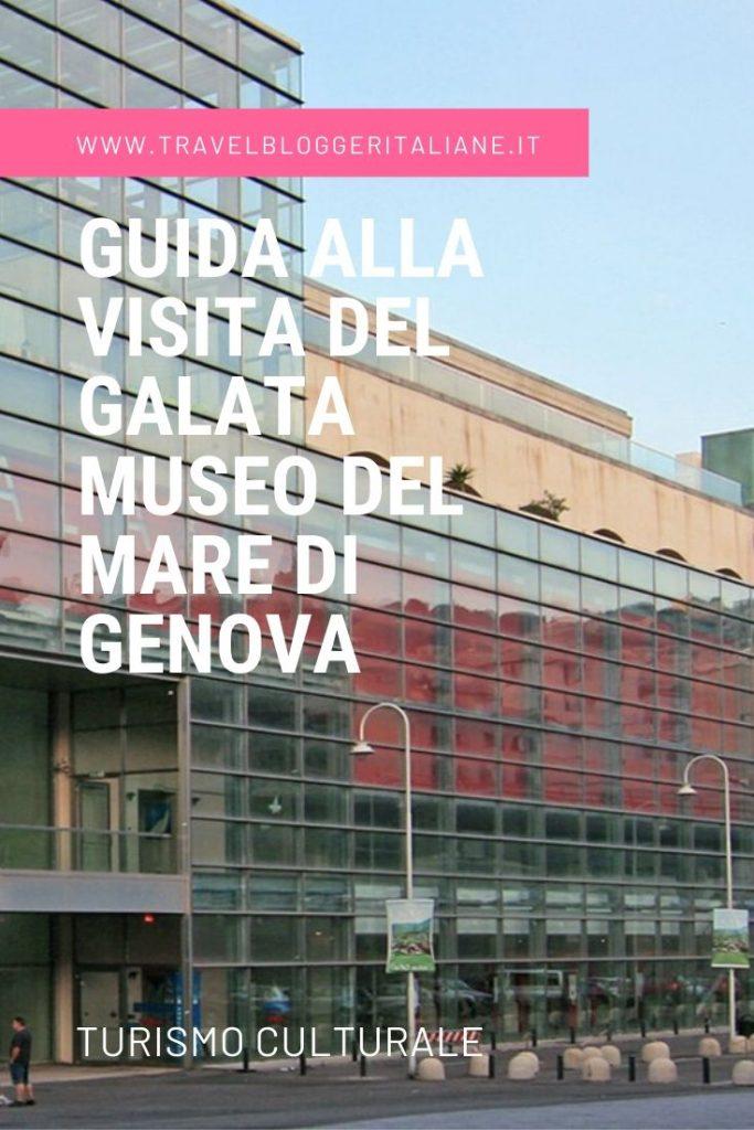 Turismo culturale: guida alla visita del Galata Museo del Mare di Genova