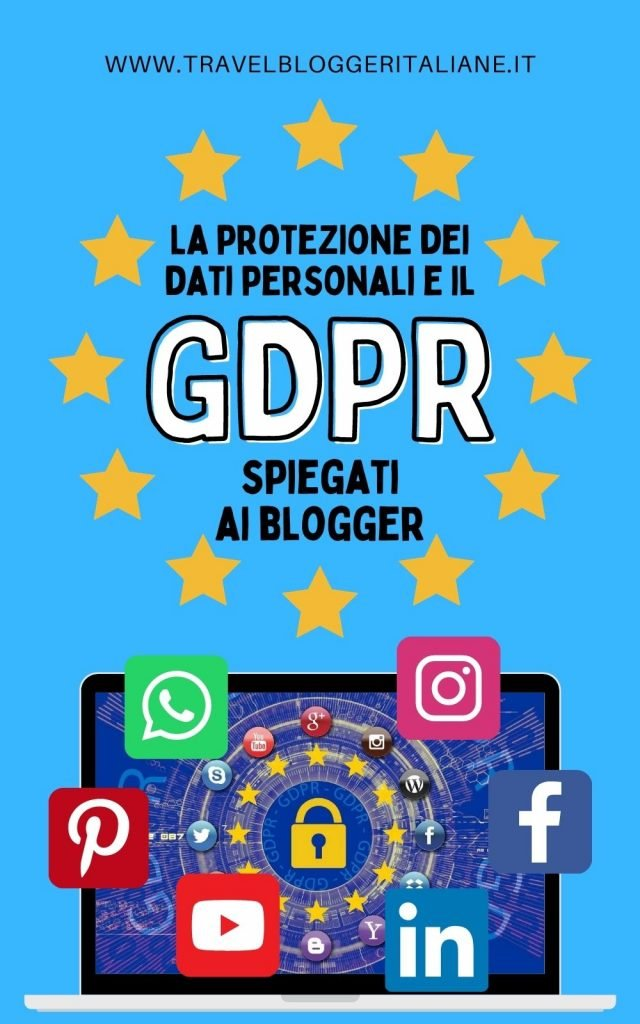 La protezione dei dati personali e il GDPR europeo spiegati ai blogger