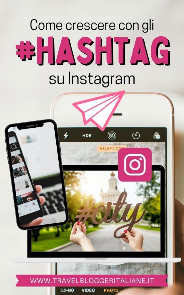 Come utilizzare gli hashtag per crescere su Instagram