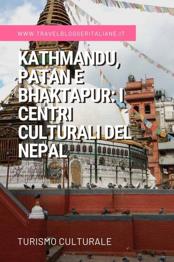 Kathmandu, Patan e Bhaktapur: i centri culturali del Nepal