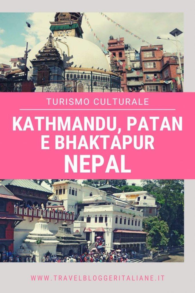 Turismo culturale: Kathmandu, Patan e Bhaktapur in Nepal
