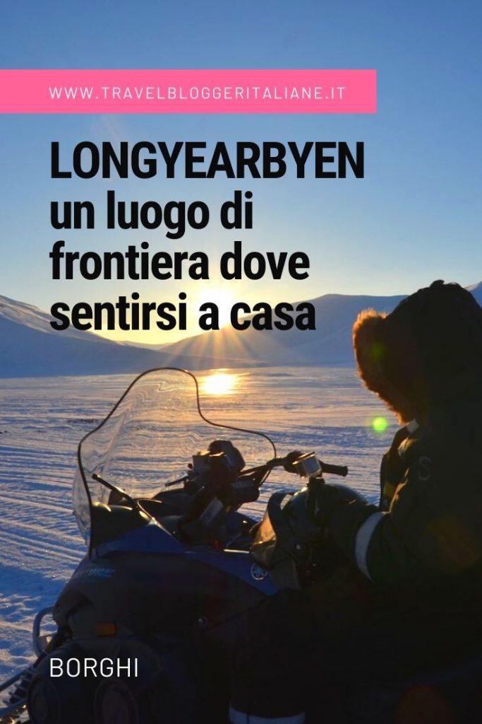 Longyearbyen: un luogo di frontiera dove sentirsi a casa