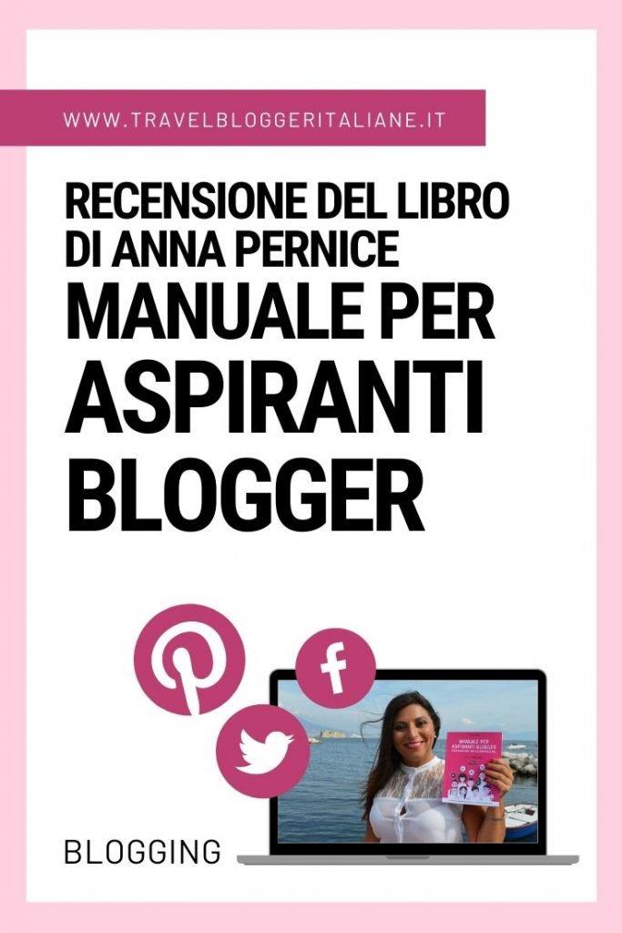 Recensione del libro Manuale per aspiranti blogger di Anna Pernice