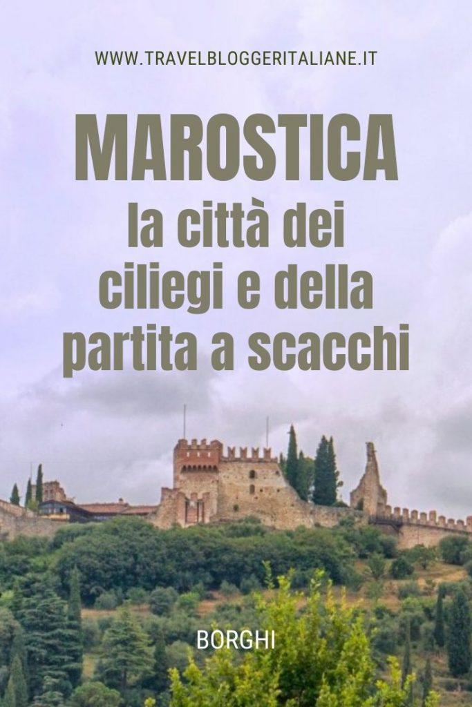 Borghi d'Italia: Marostica, la città dei ciliegi e della partita a scacchi