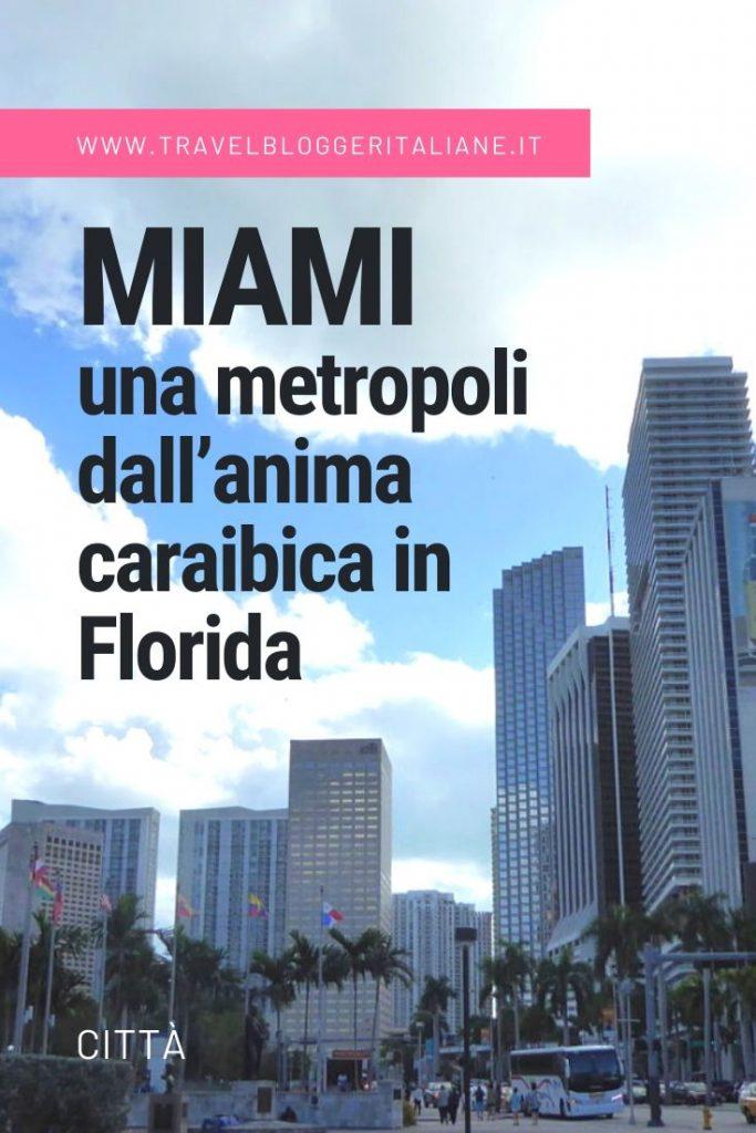 Città del mondo: Miami, una metropoli dall'anima caraibica in Florida