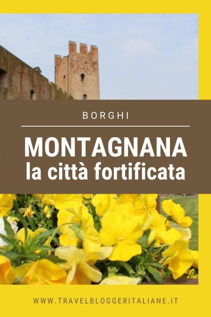 Montagnana, la città fortificata