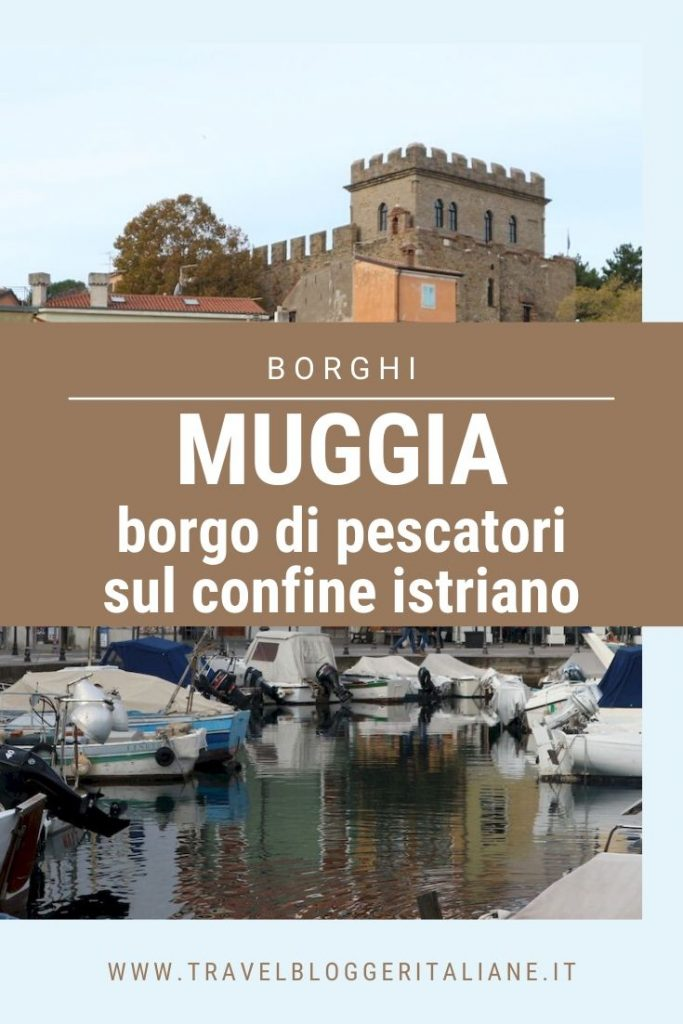 Muggia, il borgo di pescatori sul confine istriano