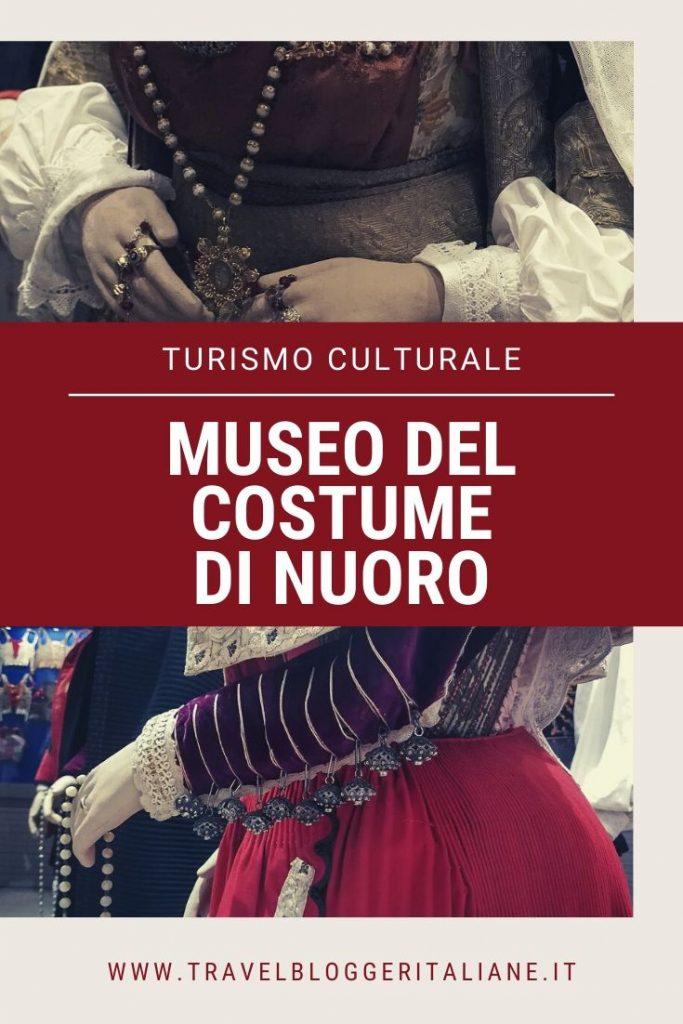 Il Museo del Costume di Nuoro: un bagno nella cultura della Sardegna