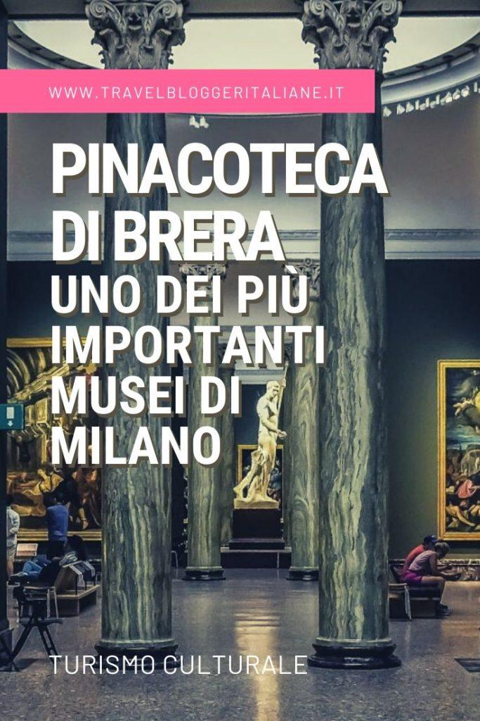 Turismo culturale: la Pinacoteca di Brera, uno dei più importanti musei di Milano