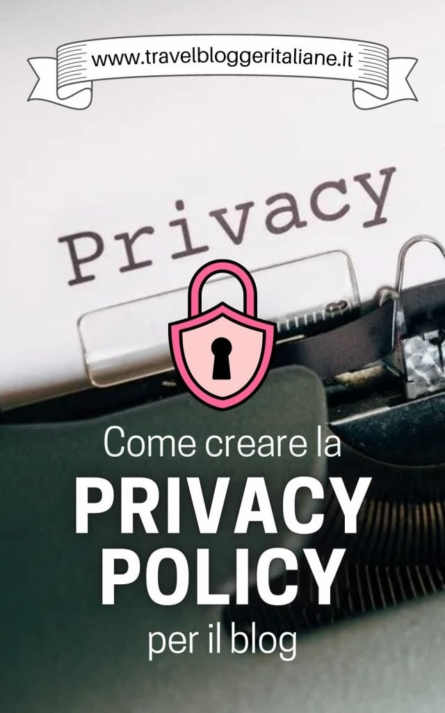 Come creare la privacy policy per il blog