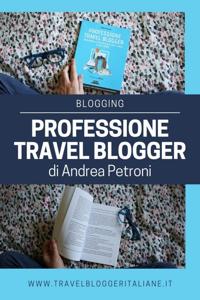 Recensione del libro Professione Travel Blogger di Andrea Petroni edito da Dario Flaccovio Editore