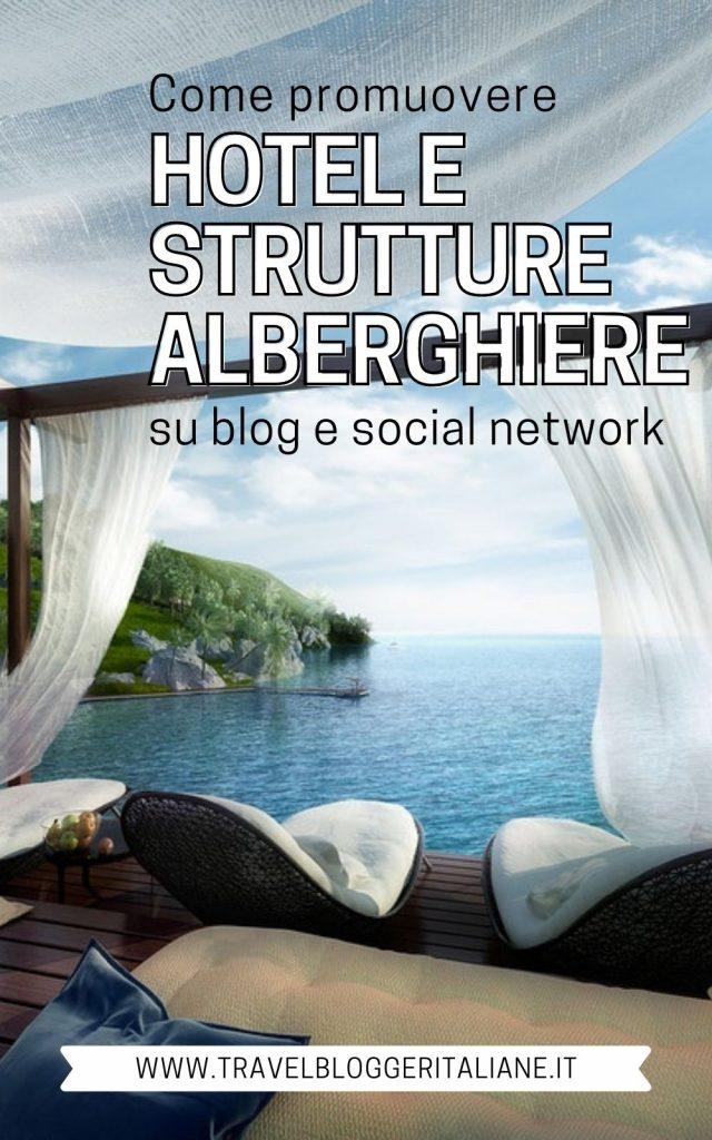 Come promuovere gli hotel su blog e social media