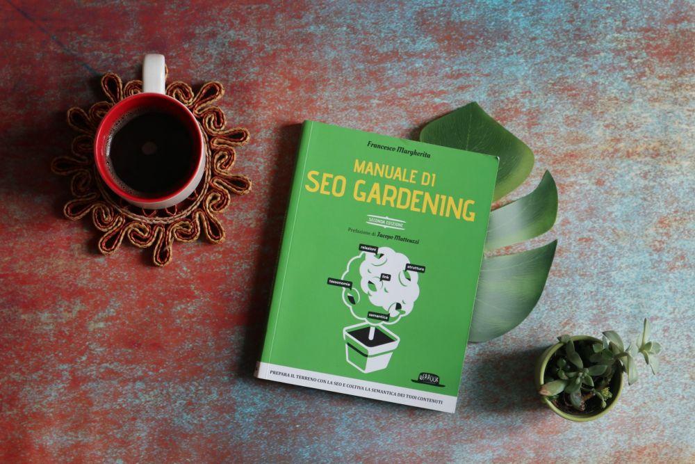 Recensione Manuale di SEO Gardening di Francesco Margherita, Dario Flaccovio Editore