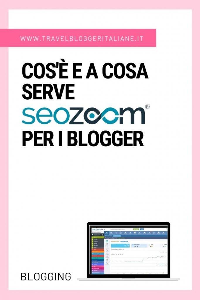 Cos'è e a cosa serve SEOZoom per i blogger
