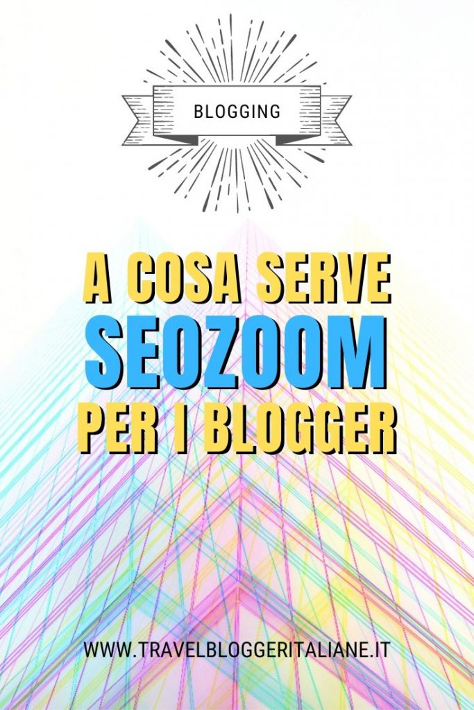 A cosa serve SEOZoom per i blogger