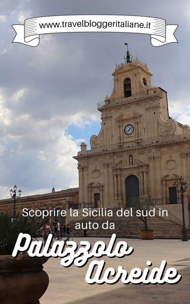 Scoprire la Sicilia del sud in auto da Palazzolo Acreide
