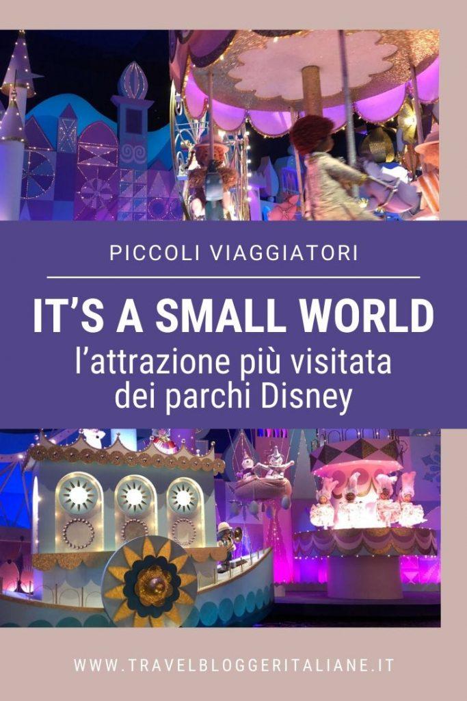 Piccoli viaggiatori: It's a small world, l'attrazione più visitata dei parchi Disney