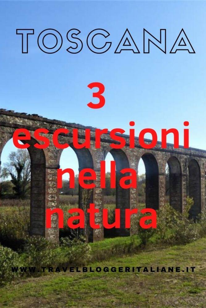 Toscana: tre escursioni nella natura