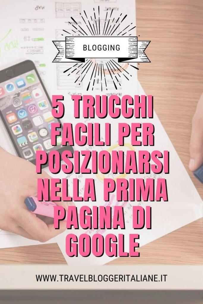 5 trucchi facili per posizionarsi nella prima pagina di Google