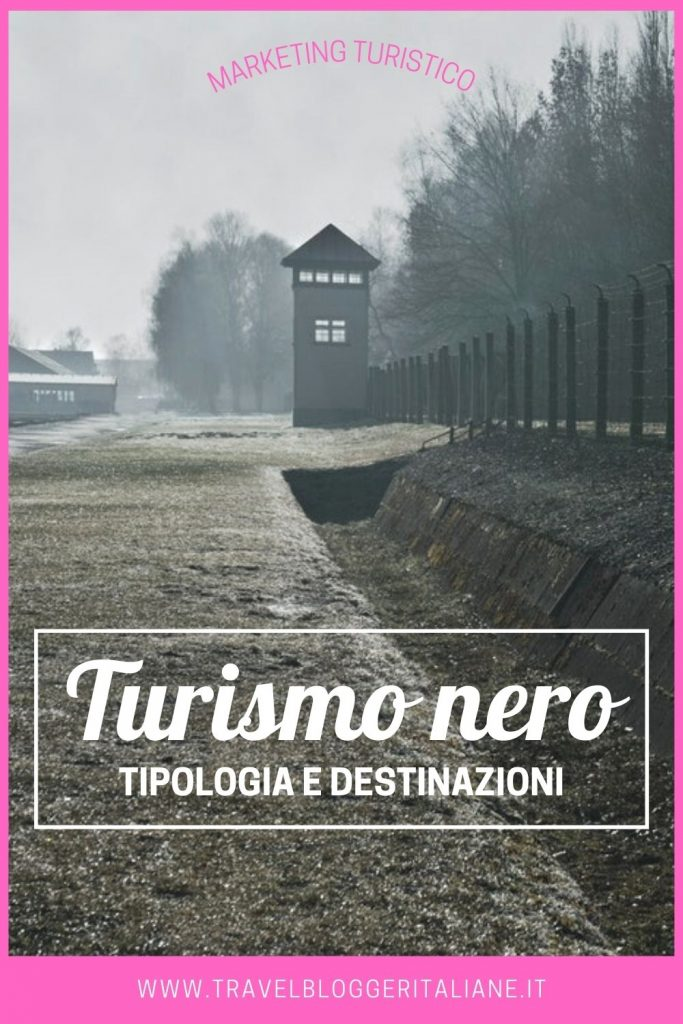 Turismo nero: tipologia e destinazioni