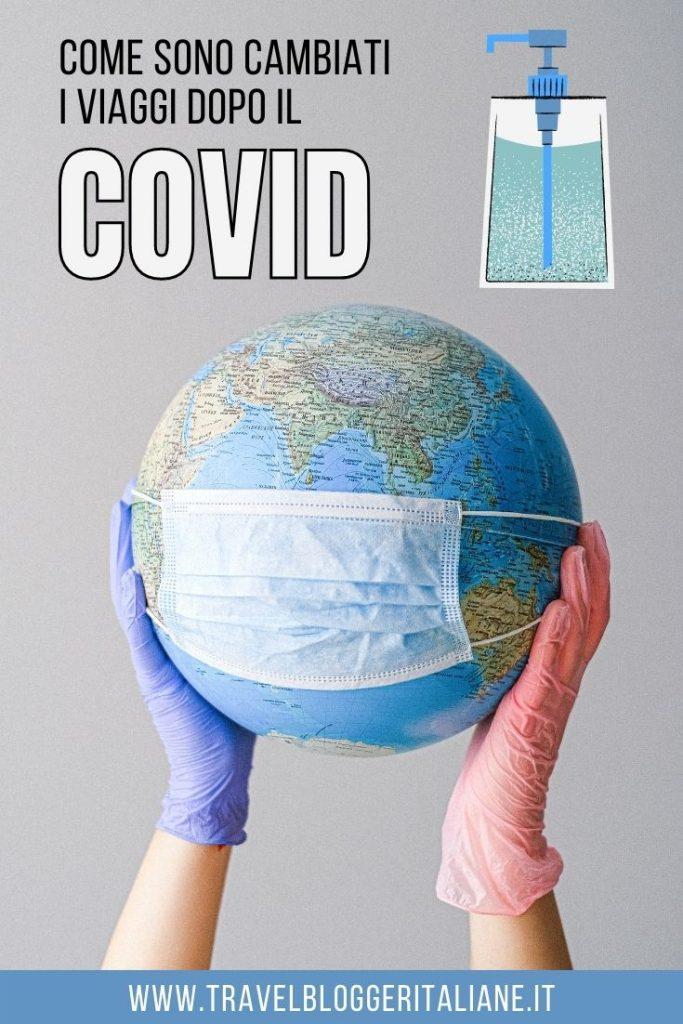 Come sono cambiati i viaggi dopo il Covid