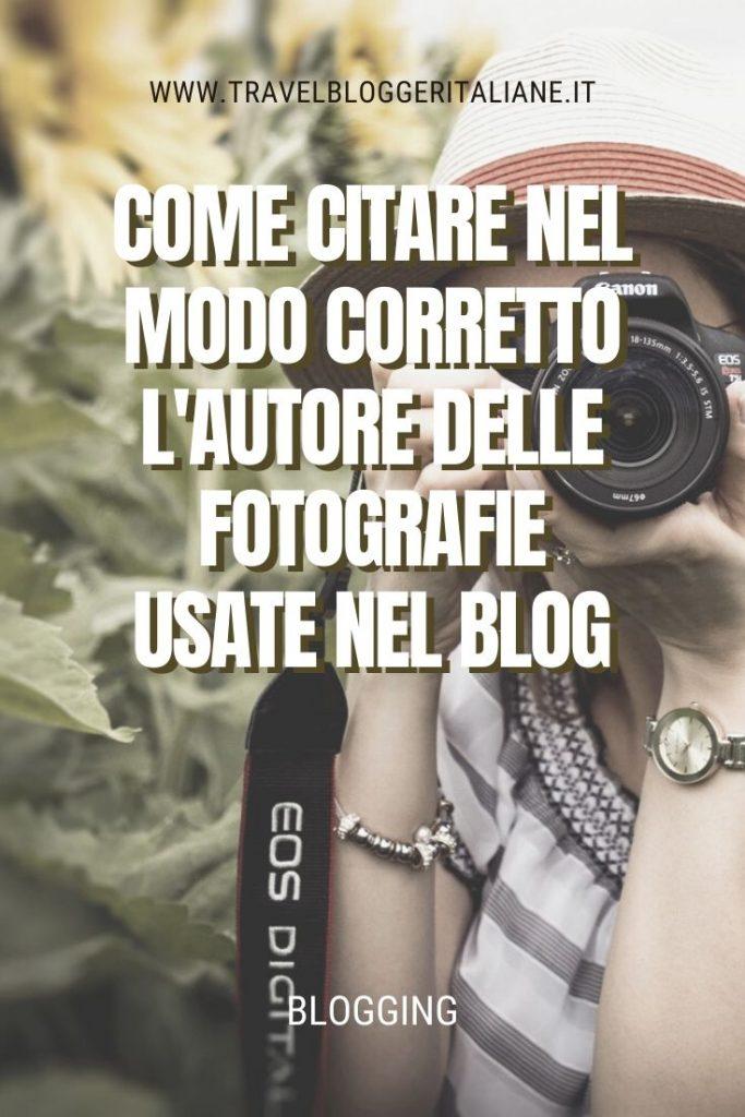 Blogging: come citare nel modo corretto l'autore delle fotografie usate nel blog